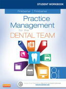 Student Workbook for Practice Management for the Dental Team - E-Book