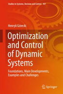 Optimization and Control of Dynamic Systems