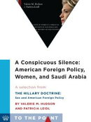A Conspicuous Silence: American Foreign Policy, Women, and Saudi Arabia