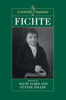The Cambridge Companion to Fichte