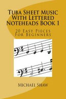 Tuba Sheet Music With Lettered Noteheads Book 1