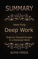 Summary: Deep Work by Cal Newport: Rules for Focused Success in a Distracted World