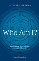 Who am I?: A Visual Journey Of Self-discovery On The Path Of Kundalini