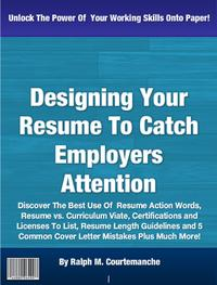 DesigningYourResumeToCatchEmployersAttention