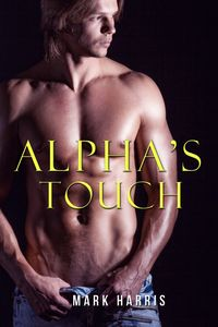 Alpha'sTouch(GayParanormalRomanceErotica)