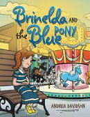 Brinelda and the Blue Pony
