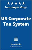 US Corporate Tax System