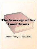 The Sewerage Of Sea Coast Towns