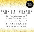 Sparkle at Every Step