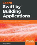 Learn Swift 4 by Building Applications