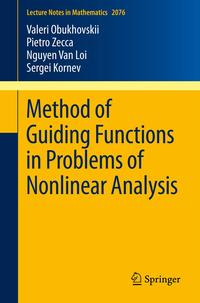 MethodofGuidingFunctionsinProblemsofNonlinearAnalysis