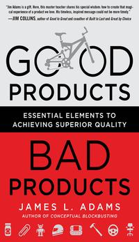 GoodProducts,BadProducts:EssentialElementstoAchievingSuperiorQuality