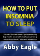 How to Put Insomnia to Sleep