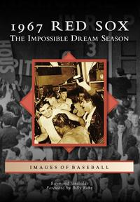 1967RedSoxTheImpossibleDreamSeason