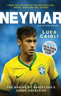 Neymar?2015UpdatedEditionTheMakingoftheWorld'sGreatestNewNumber10