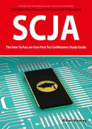 SCJA Exam Certification Exam Preparation Course in a Book for Passing the SCJA CX-310-019 Exam - The How To …