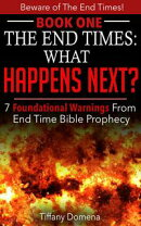 The End Times: What Happens Next?