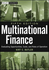 MultinationalFinanceEvaluatingOpportunities,Costs,andRisksofOperations
