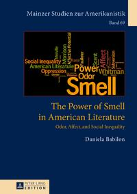 ThePowerofSmellinAmericanLiteratureOdor,Affect,andSocialInequality