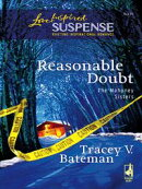 Reasonable Doubt (Mills & Boon Love Inspired) (The Mahoney Sisters, Book 1)