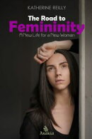 The Road to Femininity