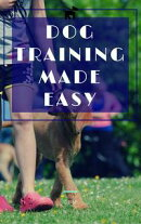 Dog Training Made Easy!