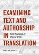 Examining Text and Authorship in Translation