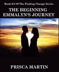 TheBeginning:Emmalyn'sJourney