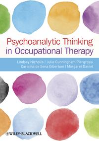PsychoanalyticThinkinginOccupationalTherapy