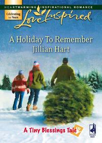 AHolidayToRemember(Mills&BoonLoveInspired)(ATinyBlessingsTale,Book7)