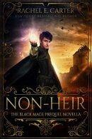 Non-Heir (The Black Mage Prequel Novella)