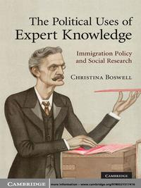ThePoliticalUsesofExpertKnowledgeImmigrationPolicyandSocialResearch