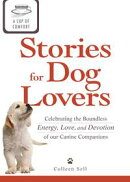 A Cup of Comfort Stories for Dog Lovers