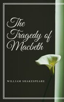 The Tragedy of Macbeth (Annotated)