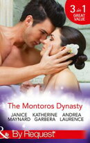 The Montoros Dynasty (Mills & Boon By Request) (Dynasties: The Montoros, Book 1)