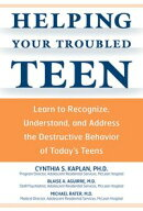 Helping Your Troubled Teen: Learn to Recognize, Understand, and Address the Destructive Behavior of Today's …