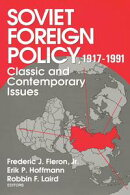 Soviet Foreign Policy 1917-1991