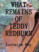 What Remains of Teddy Redburn