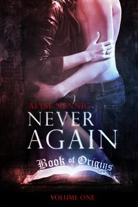 NeverAgain(BookofOrigins1)