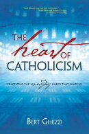 The Heart of Catholicism