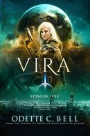 Vira Episode One