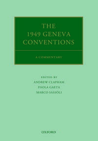 The1949GenevaConventionsACommentary