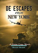 De Escapes From New York: A Fiction Crime Story