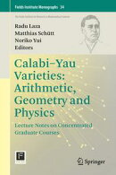 Calabi-Yau Varieties: Arithmetic, Geometry and Physics