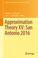 Approximation Theory XV: San Antonio 2016