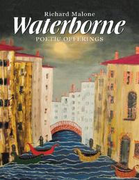 Waterborne:PoeticOfferings
