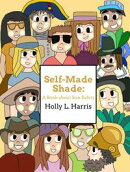 Self-Made Shade: A Book about Sun Safety