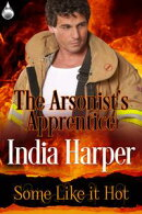 The Arsonist's Apprentice