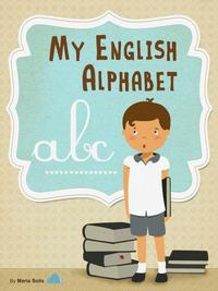 MyEnglishAlphabet(Afunandeducationalguideforfirsttimereaders)