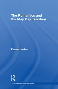 TheRomanticsandtheMayDayTradition